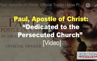 """Paul: Apostle of Christ: """"Dedicated to the Persecuted Church"""" [Video]"""