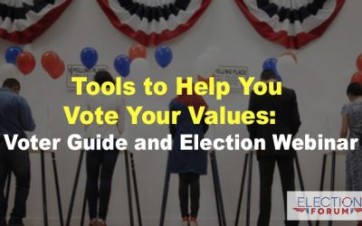 Tools to Help You Vote Your Values: Voter Guide and Election Webinar