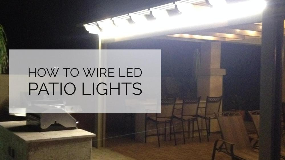 medium resolution of how to wire led patio lights