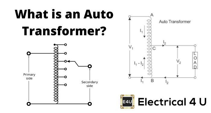 Autotransformer: What is it? (Definition, Theory & Diagram