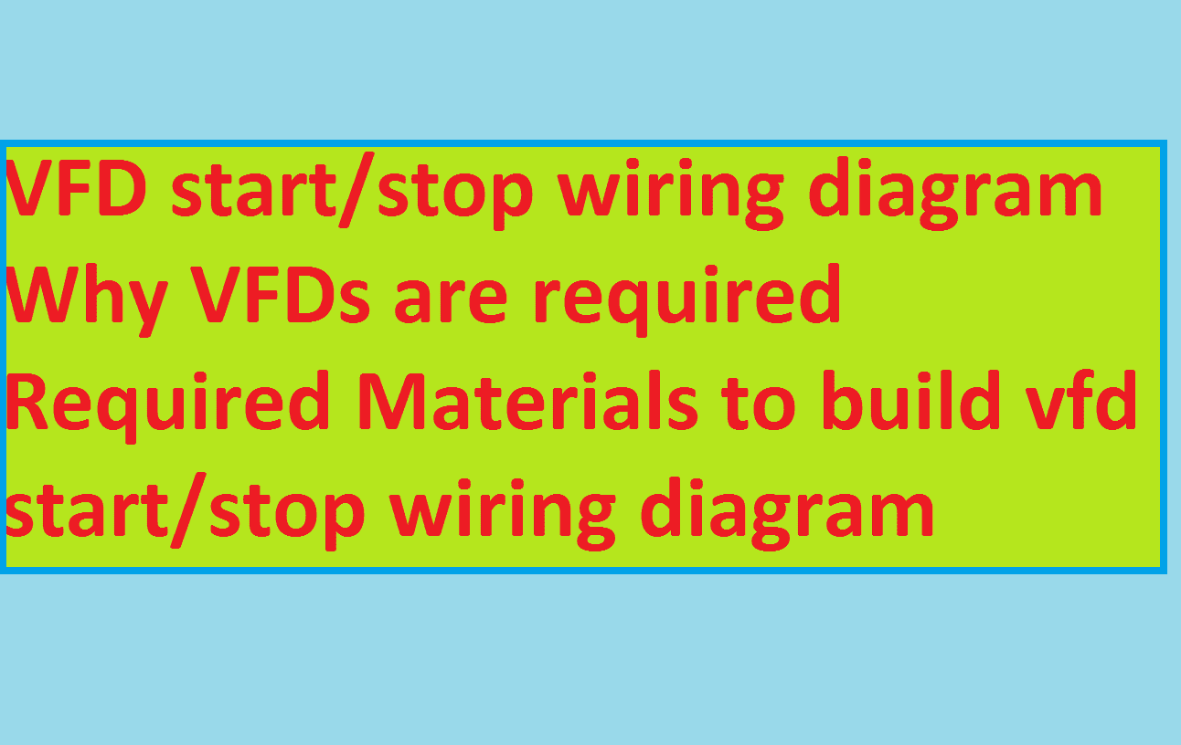 start stop wiring diagram efie and pwm for hho systems electrical4u electrical engineering vfd