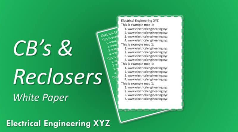 modern-circuit-breakers-and-reclosers-free-electrical-engineering-xyz-whitepaper