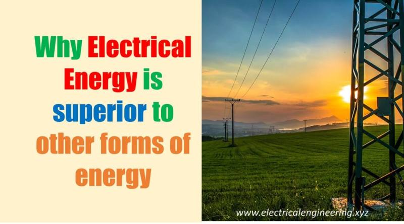 5-reasons-electrical-energy-is-superior-to-other-forms-of-energy