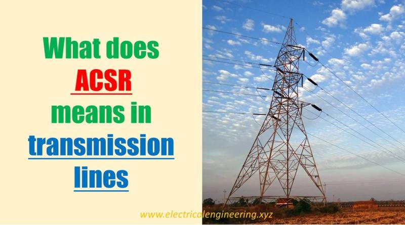 explain-acsr-in-electrical-power-transmission-lines