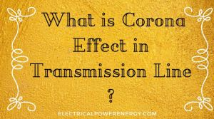 corona effect in transmission line