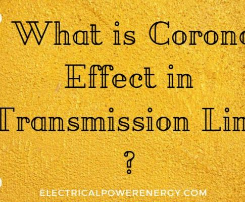What is Corona Effect in Transmission Line ?