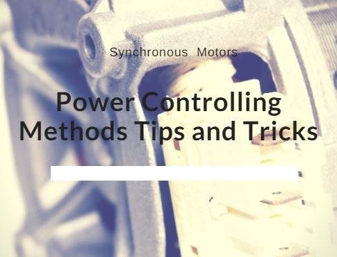 Synchronous Machine Power Controlling Methods Tips and Tricks