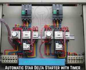 Star Delta Starter  (YΔ) Starter Power, Control and Wiring Connection