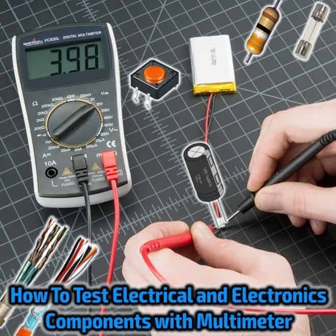 How To Test Electrical Electronics Components With Multimeter