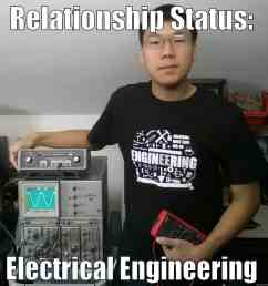 funny electrical engineering student relationship status [ 960 x 960 Pixel ]