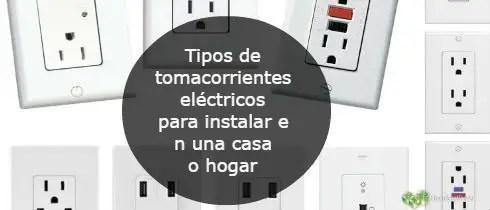 Tipos de tomacorrientes elctricos para instalar en una