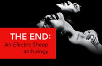 Buy your copy of The End: An Electric Sheep Anthology