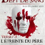 Sept de sang, verset 3 : L'étreinte du Père