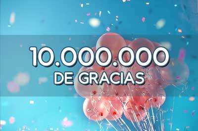10 millones de gracias 5fc98d1bc0cf1 - Electrogeek