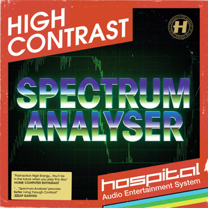 High Contrast - Spectrum Analyser / Some Things Never Change