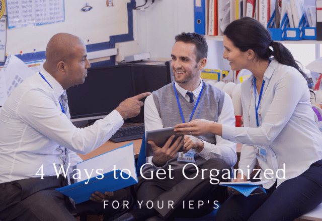 organized for your IEPs