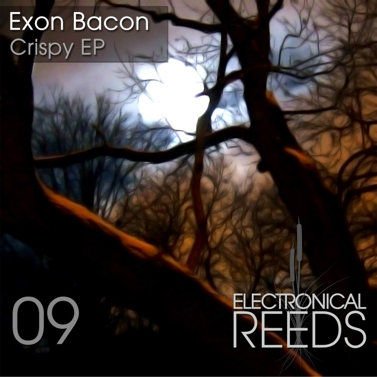 Exon Bacon – Crispy EP