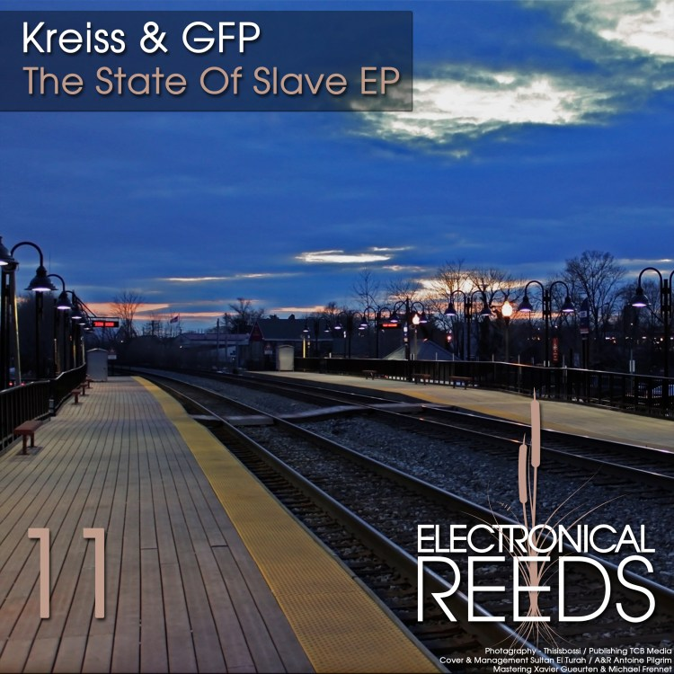 Kreiss & GFP – The State Of Slave EP