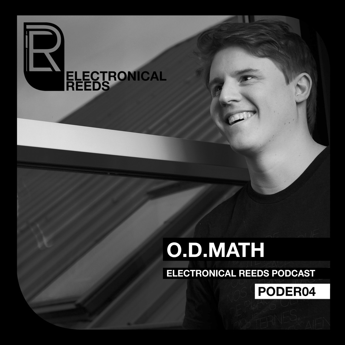 O.D.Math - Electronical Reeds Podcast #04