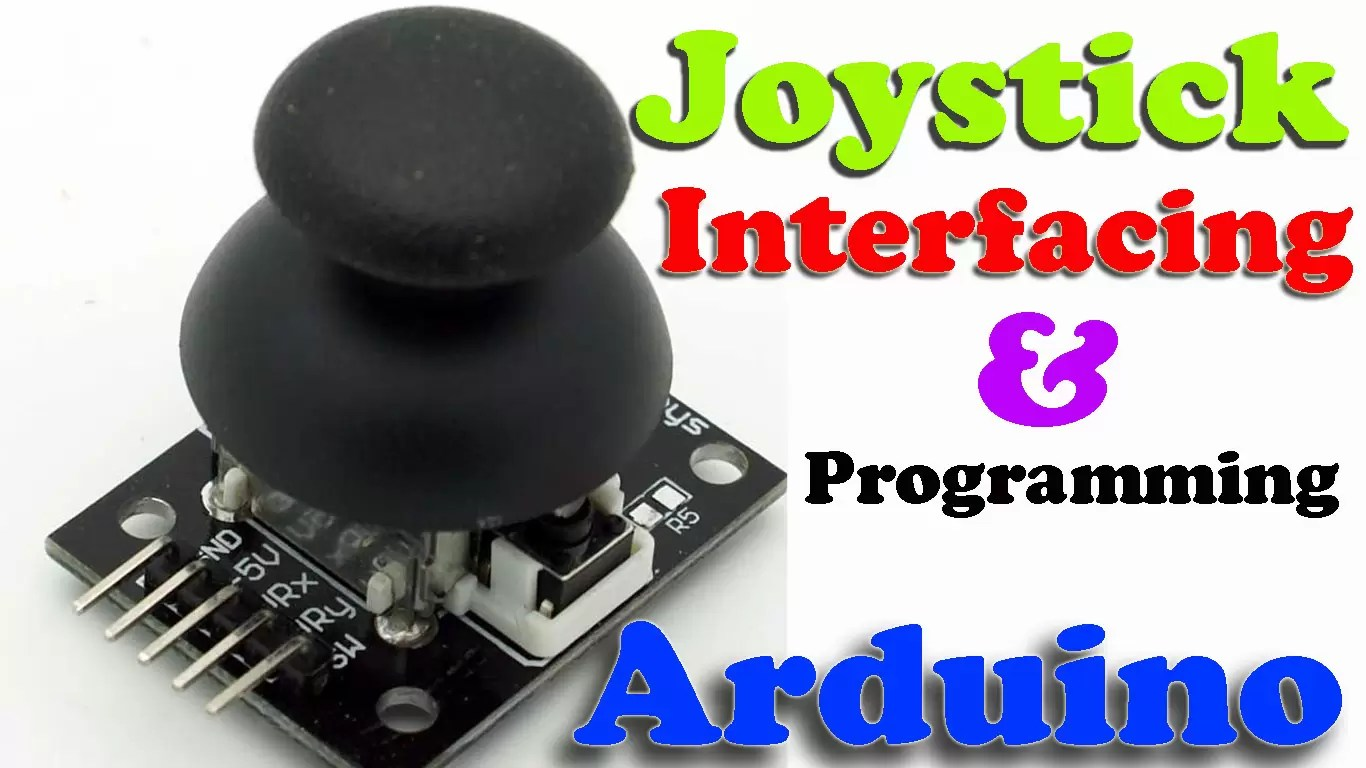 2-Axis Joystick Arduino Project, Joystick Button & Joystick