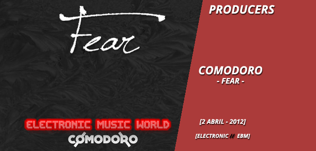 Producers: Comodoro – Fear