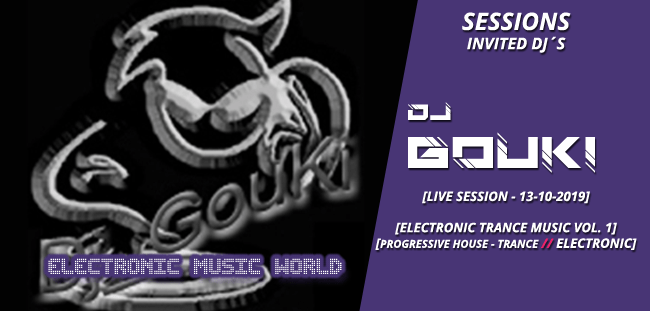 sessions_invited_djs_dj_gouki_10_13_2019_live_session_-_electronic_trance_music_vol.1
