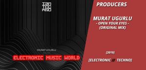 producers_murat_ugurlu_-_open_your_eyes_original_mix