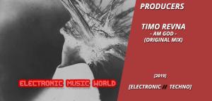 producers_timo_revna_-_am_god_original_mix