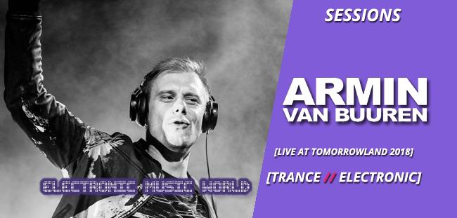 SESSIONS: Armin van Buuren – Live at Tomorrowland (2018)