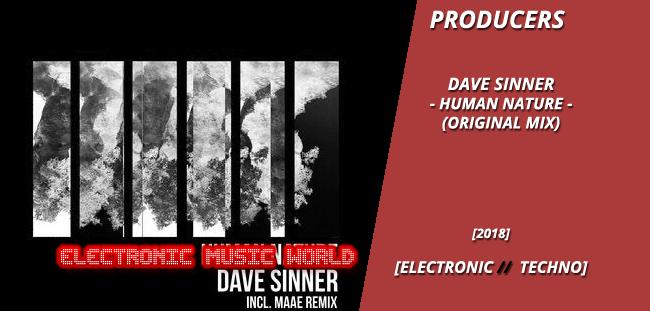 PRODUCERS: Dave Sinner – Human Nature (Original Mix)