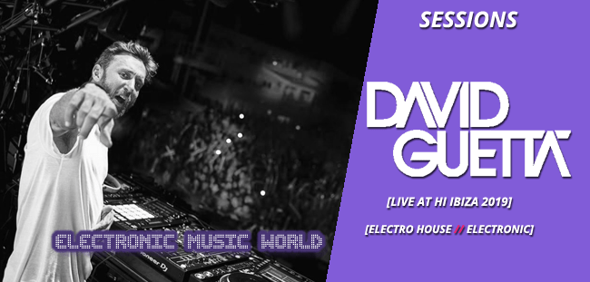 sessions_pro_djs_david_guetta_-_live_at_hi_ibiza_2019