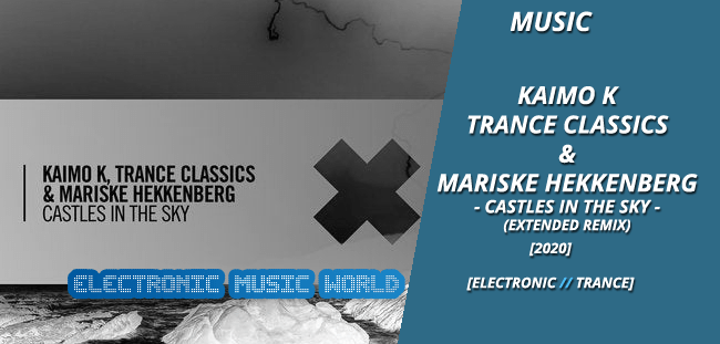music_kaimo_k_trance_classics__mariske_hekkenberg-_-_castles_in_the_sky_extended_mix
