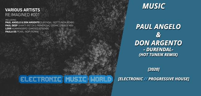 MUSIC: Paul Angelo & Don Argento – Durendal (Hot Tuneik Remix)