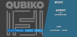 music_qubiko_-_if_extended_mix