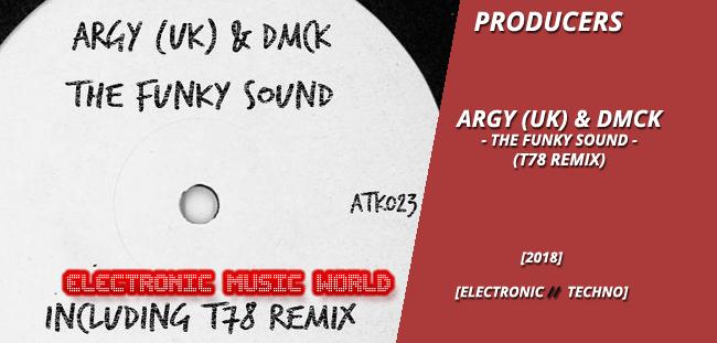 producers_argy_uk__dmck_-_the_funky_sound_t78_remix