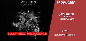 producers_jay_lumen_-_pulsar_original_mix