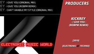 producers_kickrey_-_i_give_you_robpm_remix