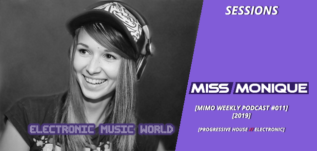 SESSIONS: Miss Monique – Mimo Weekly Podcast #011 (2019)