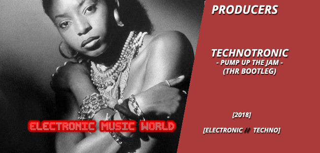producers_technotronic_-_pump_up_the_jam_thr_bootleg