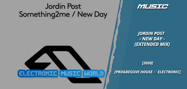 music_jordin_post_-_new_day_extended_mix