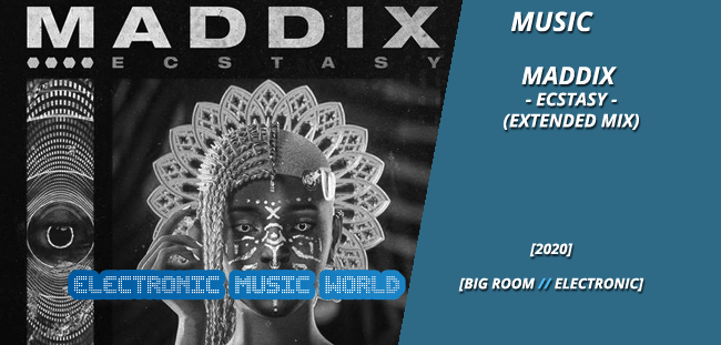 MUSIC: Maddix – Ecstasy (Extended Mix)