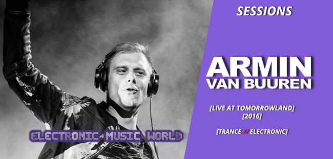 SESSIONS: Armin van Buuren – Live at Tomorrowland (2016)