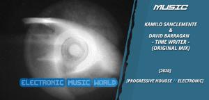 music_kamilo_sanclemente__david_barragan_-_time_writer_original_mix