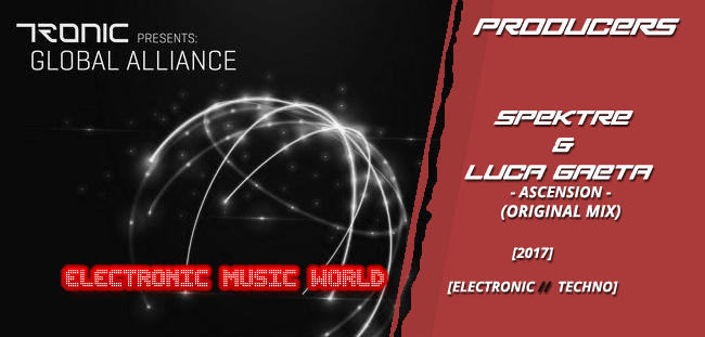 PRODUCERS: Spektre & Luca Gaeta – Ascension (Original Mix)