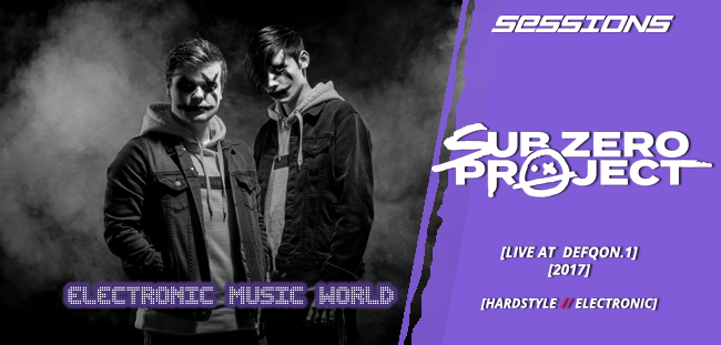 SESSIONS: Sub Zero Project – Live at Defqon.1 (2017)