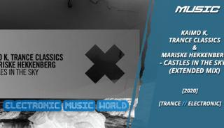 music_kaimo_k_trance_classics__mariske_hekkenberg_-_castles_in_the_sky_extended_mix