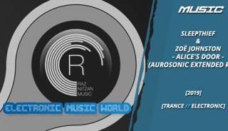 music_sleepthief__zoe_johnston_-_alices_door_aurosonic_extended_mix