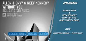 music_allen__envy__neev_kennedy_–_without_you_dan_stone_remix