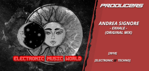 producers_andrea_signore_-_exhale_original_mix