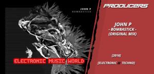 producers_john_p_-_bombastick_original_mix